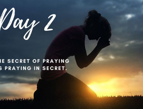 Day 2 – 21 Days of Prayer