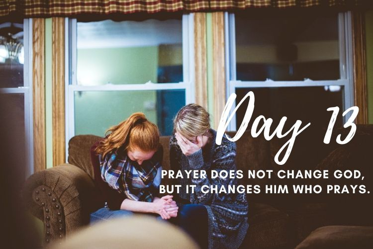 Day 13 New Life 21 Days of Prayer
