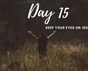 Day 15 New Life 21 Days of Prayer