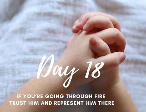 Day 18 – 21 Days of Prayer