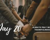 Day 20 New Life 21 Days of Prayer