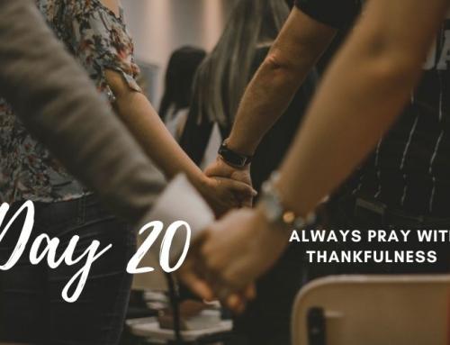 Day 20 – 21 Days of Prayer
